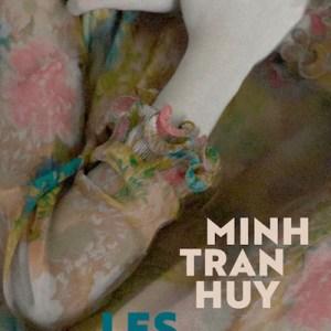Les inconsolés de Minh Tran Huy