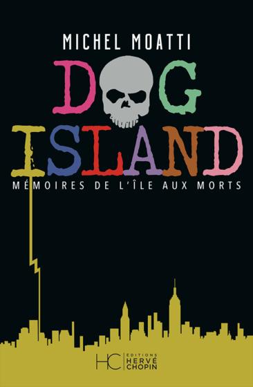 Dog Island de Michel Moatti