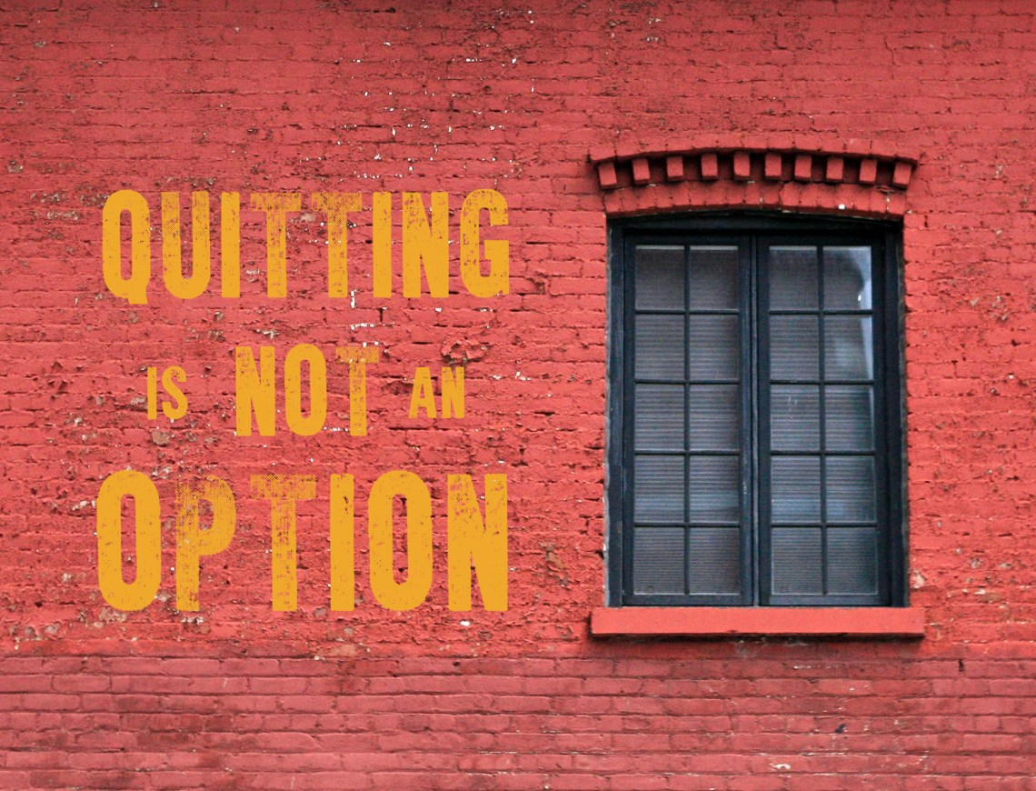 quittingmotivationREAL.jpg