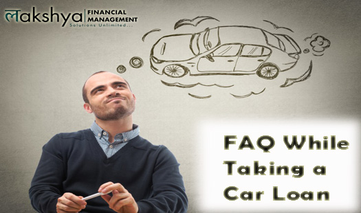 FAQ while taking a car loan