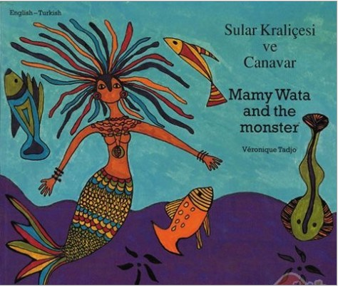 MAMY WATA AND THE MONSTER (BILINGUAL)