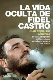 Sugerencia de lectura: La vida oculta de Fidel Castro