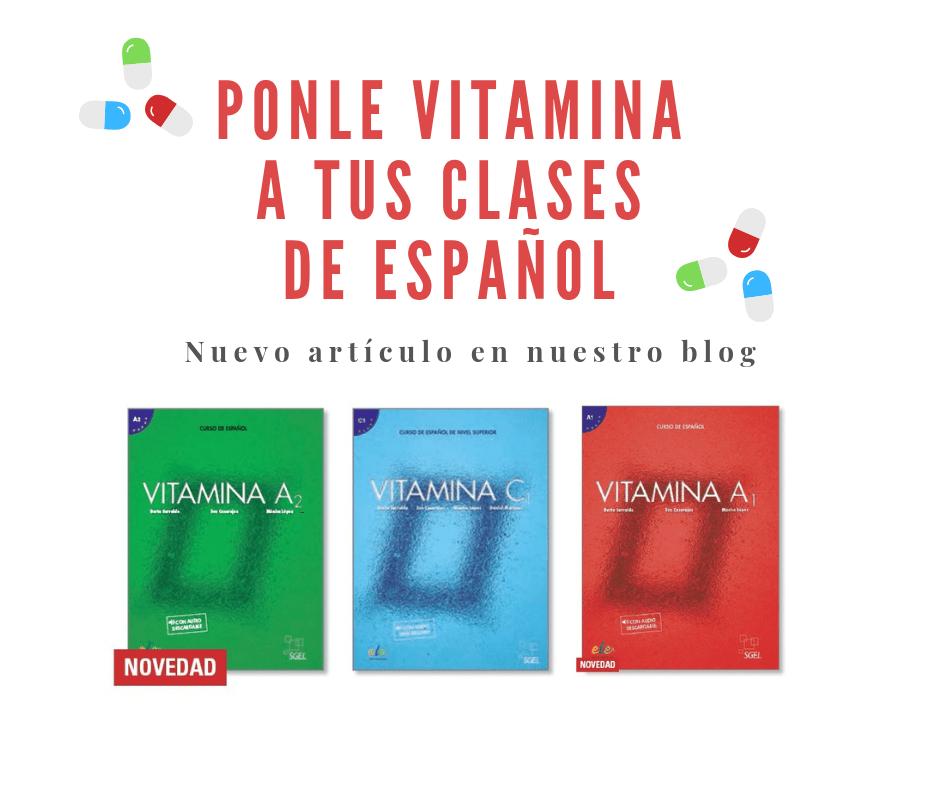 Pónle Vitamina a tus clases de español