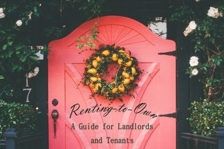 Renting-to-Own: A Guide for Landlords and Tenants