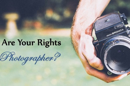 What Are Your Rights as a Photographer?