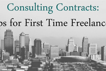 Consulting Contracts: Tips for First Time Freelancers