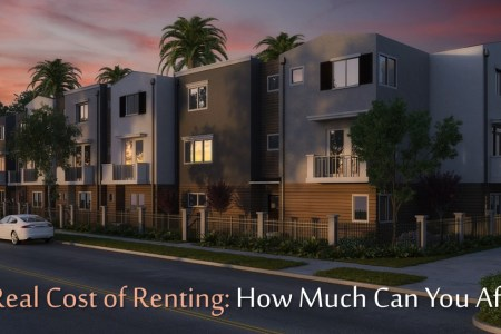 The Costs of Renting: How Much Can You Afford?