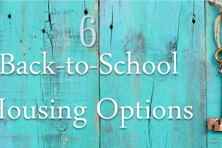6 Back-to-School Housing Options