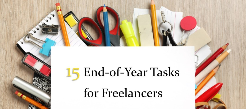15 End-of-Year Tasks for Freelancers