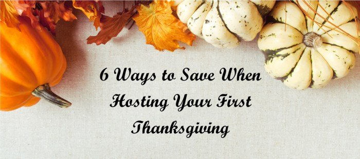 6 Ways to Save When Hosting Your First Thanksgiving