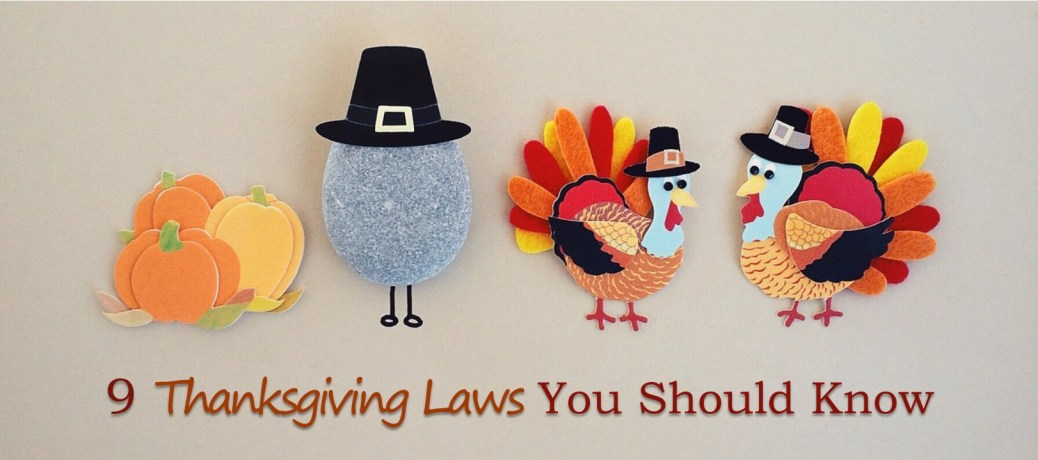 9 Thanksgiving Laws You Should Know