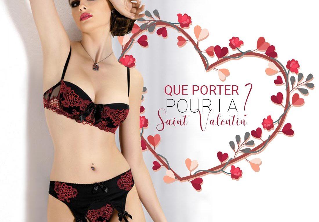 Que porter pour la St-Valentin ?