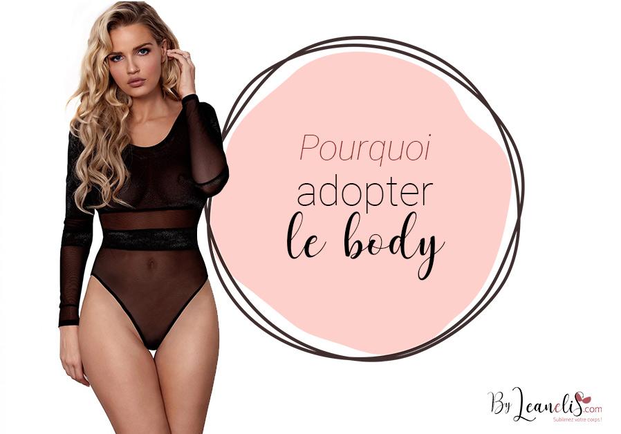 Le body en lingerie : pourquoi l'adopter ?