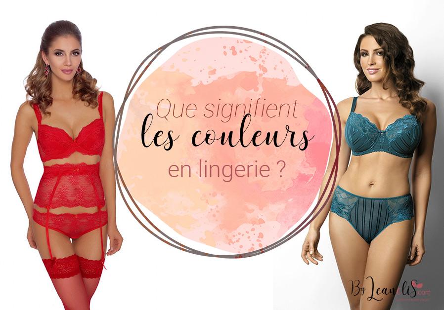 La signification des couleurs en lingerie