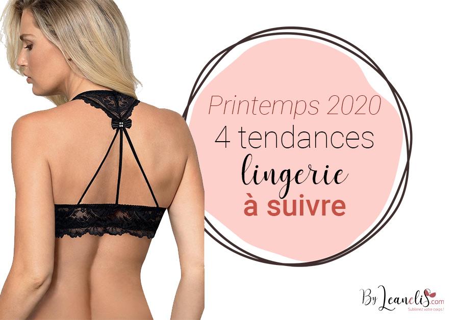 Printemps 2020 : 4 tendances en lingerie à suivre