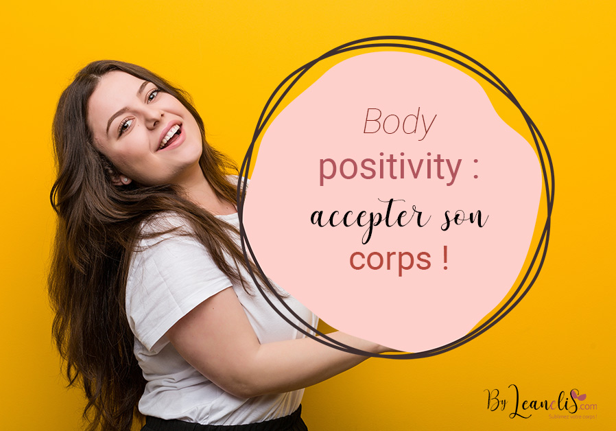 Body positivity: accepter son corps !