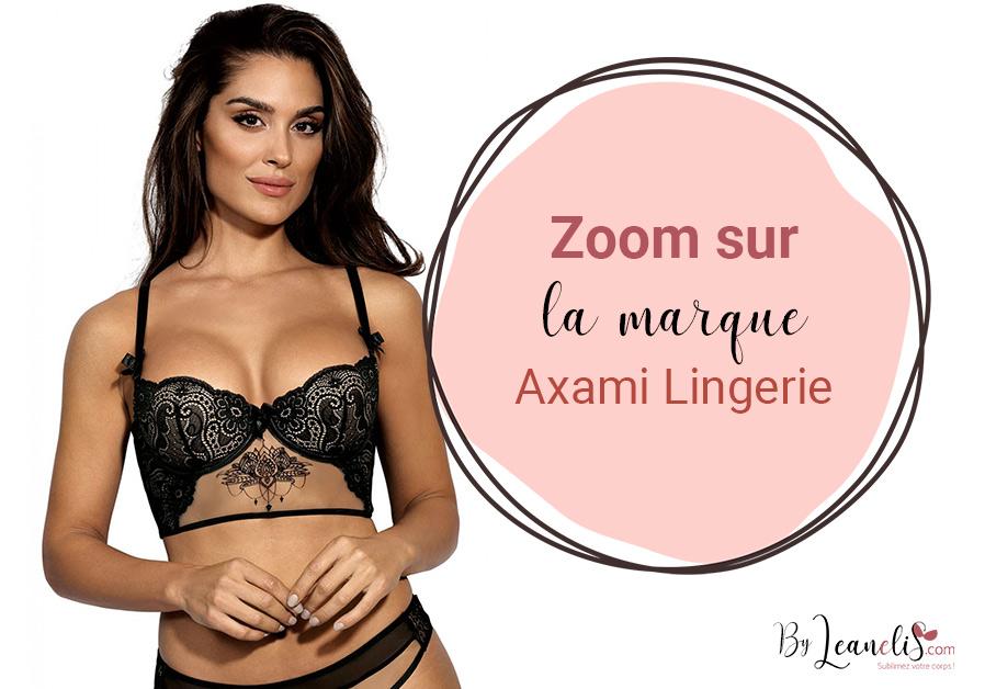 Zoom sur la marque de lingerie Axami