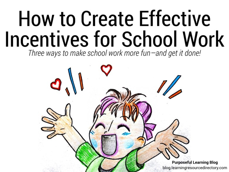 How to Create Effective Incentives for School Work