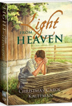 Light From Heaven, by Christmas Carol Kauffman