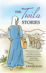 The Twila Stories, by Johnny Ruhl