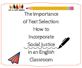 FACEBOOK POST The Importance of Text Selection and How to Incorporate Social Justice in an English Classroom