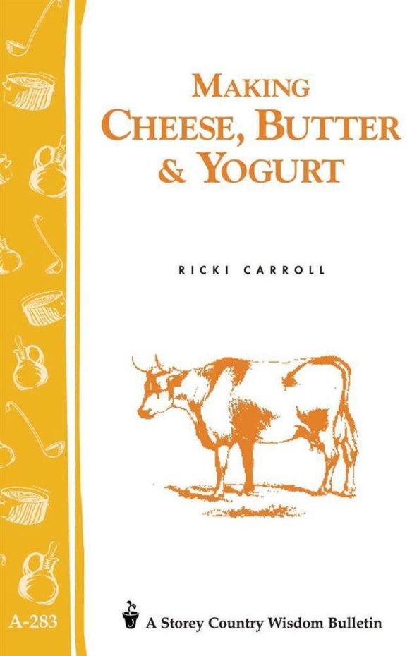 Making Cheese, Butter and Yogurt Book