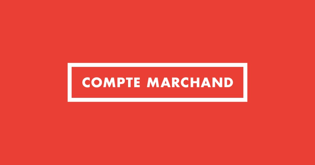 Compte marchand