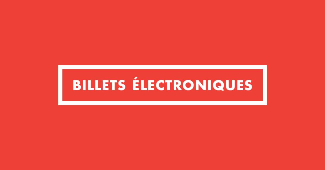 Billets électroniques