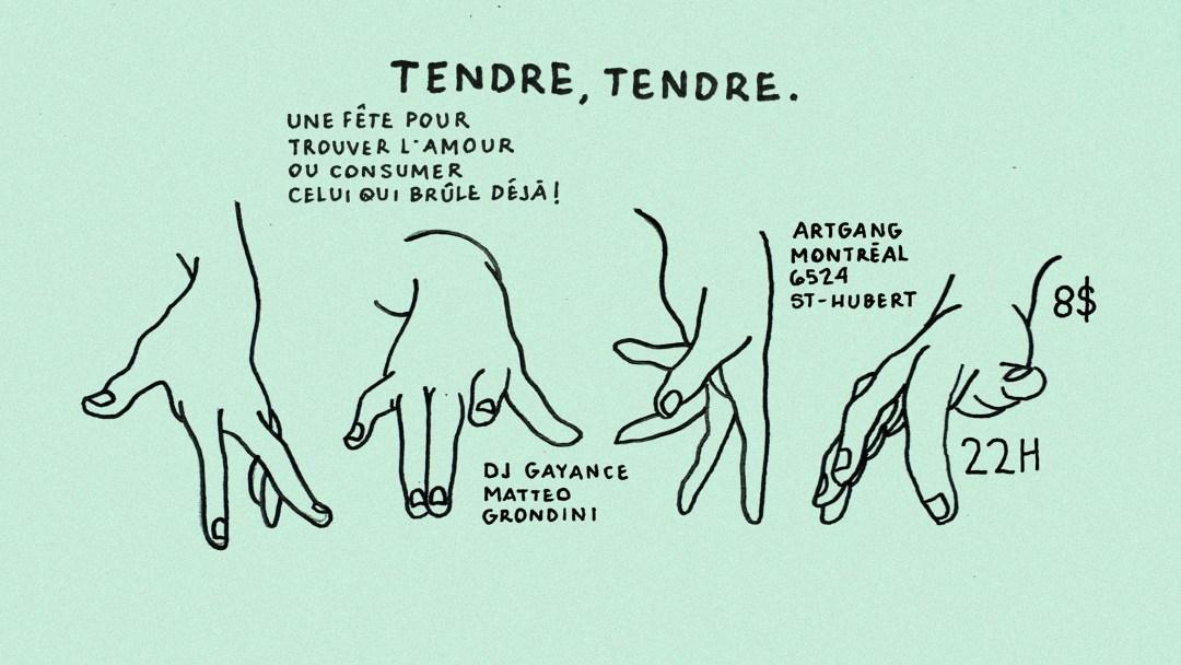 Tendre, Tendre