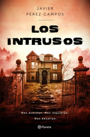 Los intrusos de Javier Pérez Campos