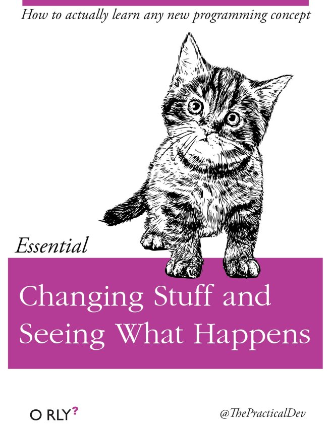 Changing Stuff and Seeing What Happens - O Rly