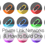 Private Link Networks – how to build them properly and win big time