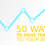 50 ways to drive traffic to your blog