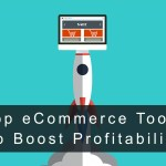 15 Best eCommerce Tools List to Boost Your eShops Profitability