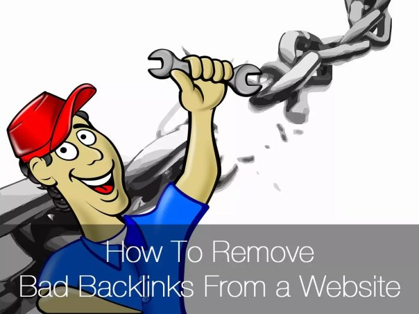 how to remove bad backlinks from a website