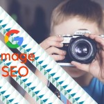Wordpress Image Optimization Guide [How To SEO Your Visual Content]