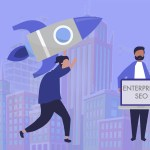Enterprise SEO – The Ultimate SEO Guide And Best Tools For 2019