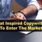 What Inspired Copywriters To Enter The Market