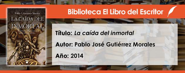Biblioteca de El Libro del Escritor: La caída del Inmortal