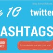 top 10 twitter hashtags