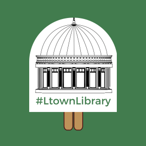 #LtownLibrary