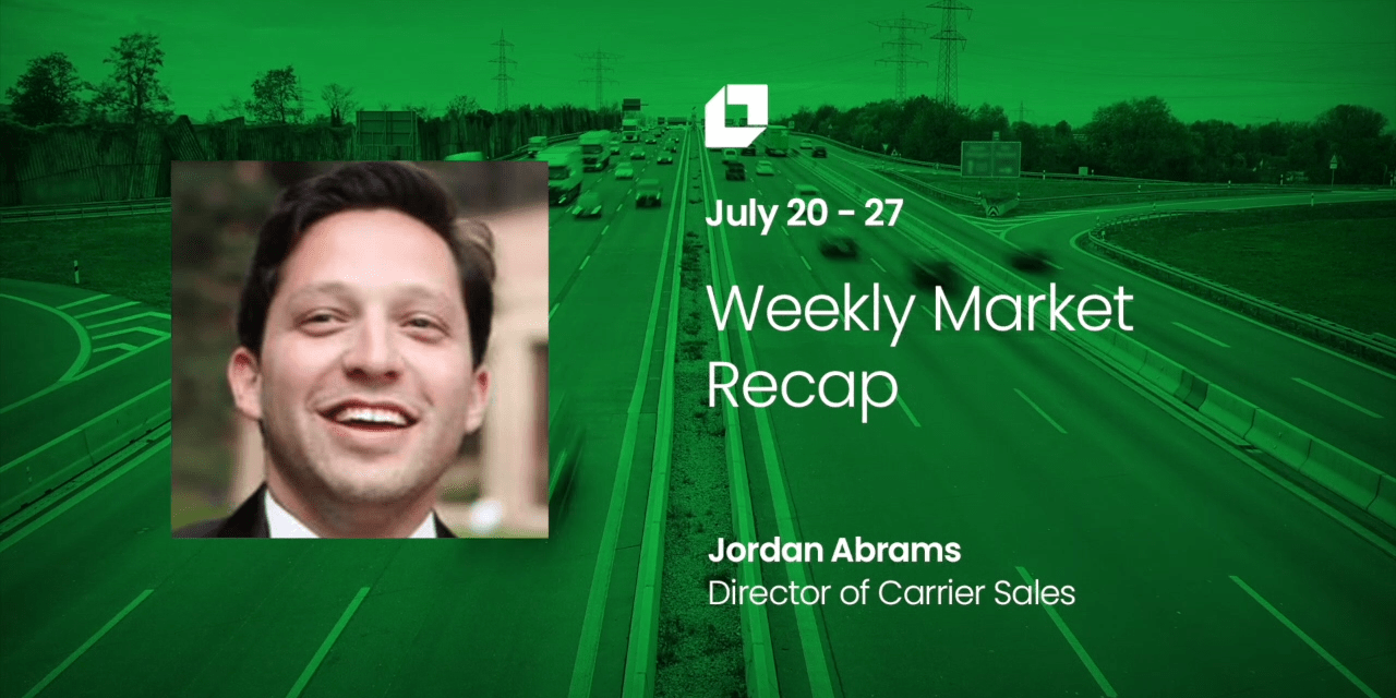 Loadsmart First Look Weekly Market Recap: July 20 – 27