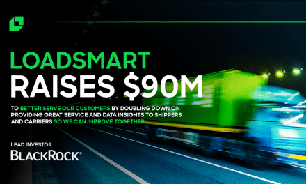 Digital Freight Platform Loadsmart Raises $90M in Series C Funding Round Led by BlackRock's Managed Funds