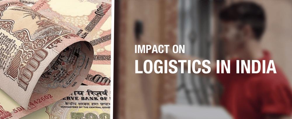 Demonetisation Impact on Logistics Sector