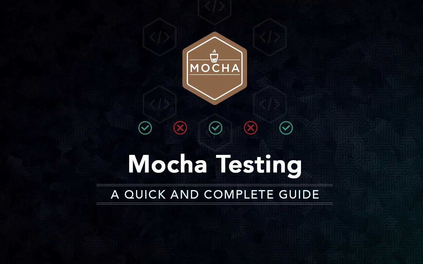 A quick and complete guide to Mocha testing - LogRocket Blog