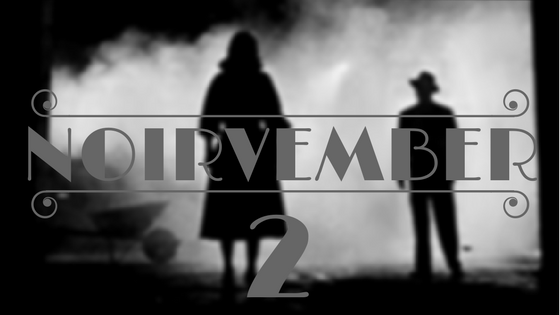 Noirvember - day 2