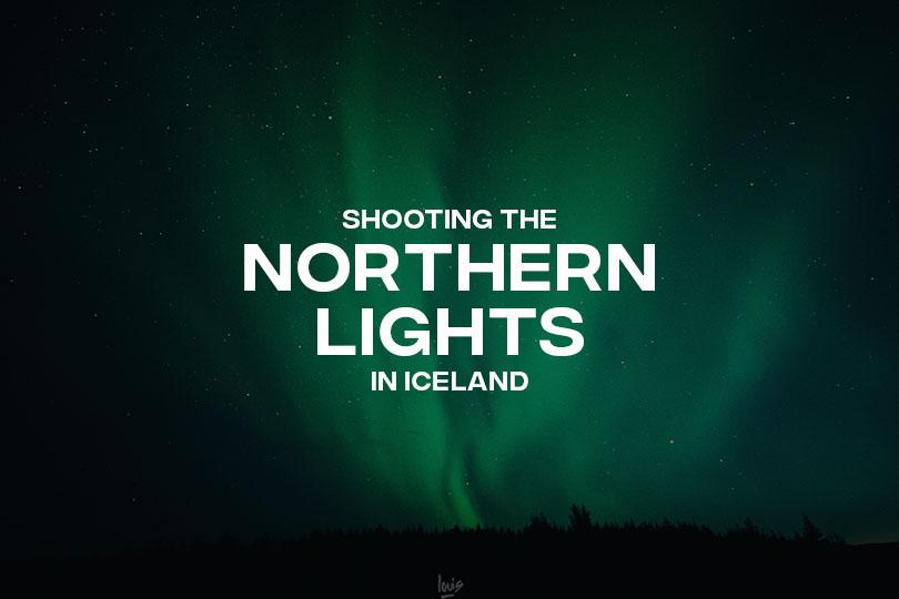 Photographier les aurores boréales en Islande