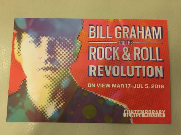 Bill Graham Rock & Roll Revolution at Contemporary Jewish Museum, SF