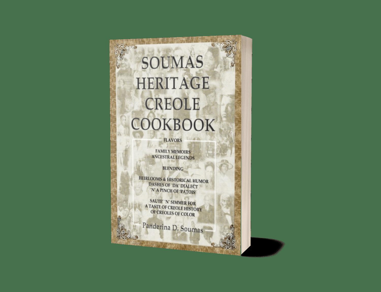 Soumas Heritage Creole Cookbook