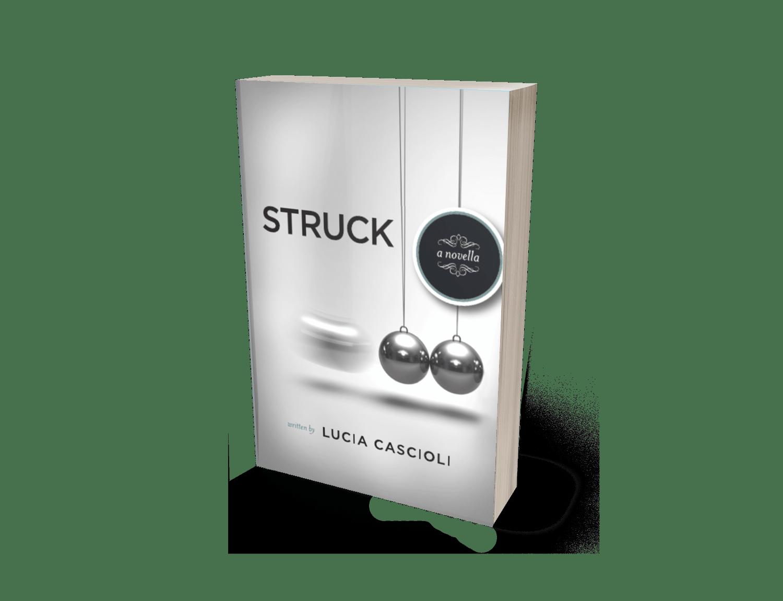Struck, A Novella
